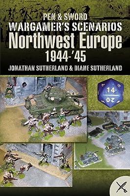 Wargame Scenarios: Northwest Europe 1944-45.pdf