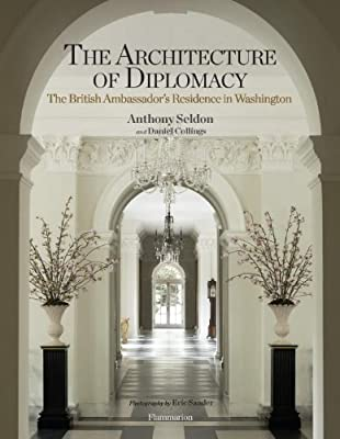 The Architecture of Diplomacy: The British Ambassador's Residence in Washington.pdf