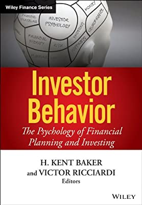 Investor Behavior: The Psychology of Financial Planning and Investing.pdf