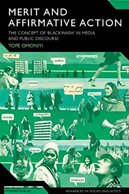 Merit, Affirmative Action and 'Blackwash' in Media and Public Discourse.pdf