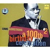 路易斯·阿姆斯壮:百年诞辰纪念特辑