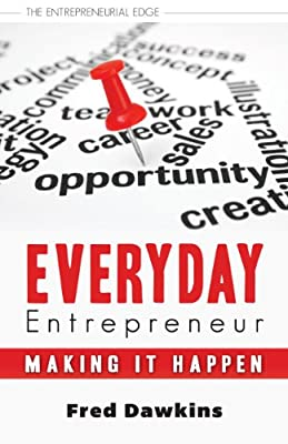 Everyday Entrepreneur: Making It Happen.pdf