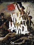 Coldplay: Viva La Vida or Death and All His Friends: Piano/ Vocal/ Guitar Artist Songbook