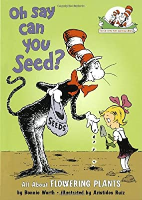 Oh Say Can You Seed?: All about Flowering Plants.pdf