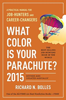 What Color Is Your Parachute? 2015: A Practical Manual for Job-Hunters and Career-Changers.pdf