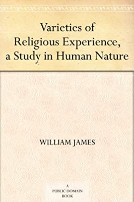 Varieties of Religious Experience, a Study in Human Nature.pdf