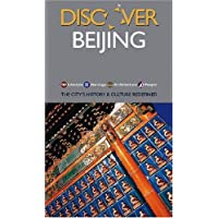 Discover Beijing: The City's History & Culture Redefined