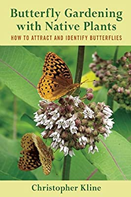 Butterfly Gardening with Native Plants: How to Attract and Identify Butterflies.pdf