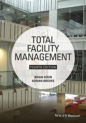 Total Facility Management, Fourth Edition.pdf