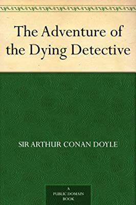 The Adventure of the Dying Detective.pdf