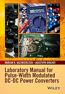 Laboratory Manual for Pulse-Width Modulated DC-DC Power Converters.pdf
