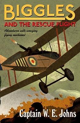 Biggles and the Rescue Flight.pdf