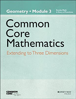 Common Core Mathematics, a Story of Functions: Geometry Module 3: Extending to Three Dimensions.pdf