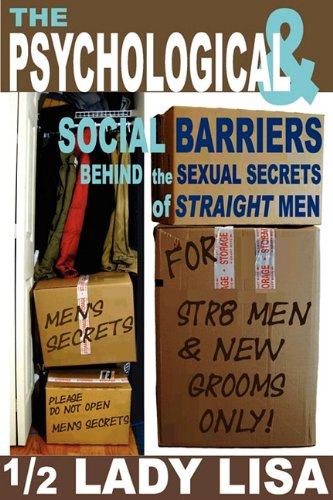 Psychological Social Barriers Behind Sexual Secrets Straight Men
