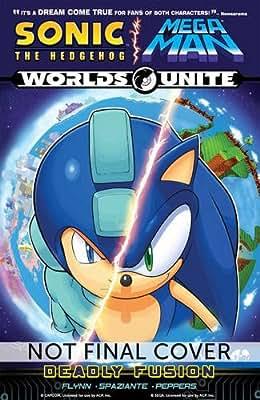 Sonic / Mega Man: Worlds Unite 1: Deadly Fusion.pdf