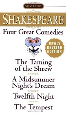 Four Great Comedies: The Taming of the Shrew; A Midsummer Night's Dream; Twelfth Night; The Tempest.pdf