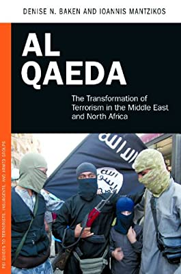 Al Qaeda: The Transformation of Terrorism in the Middle East and North Africa.pdf