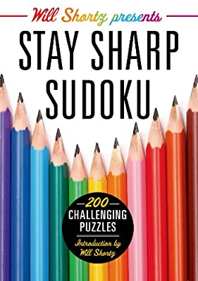 Will Shortz Presents Stay Sharp Sudoku: 200 Challenging Puzzles.pdf