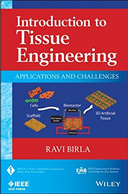 Introduction to Tissue Engineering: Applications and Challenges.pdf