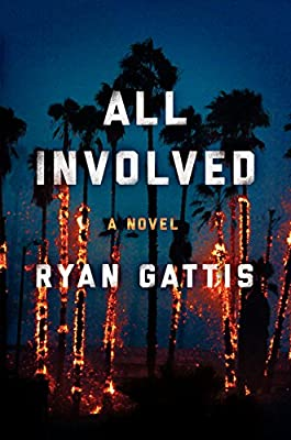 All Involved: A Novel of the 1992 L.A. Riots.pdf