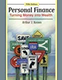 Book cover image for Personal Finance: Turning Money into Wealth (5th Edition)