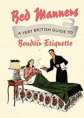 Bed Manners: A Vintage Guide to Bedroom Etiquette.pdf