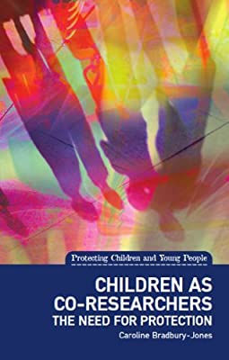 Children as Co-Researchers: The need for protection.pdf