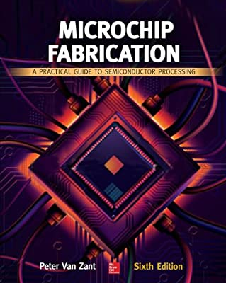 Microchip Fabrication: A Practical Guide to Semiconductor Processing.pdf