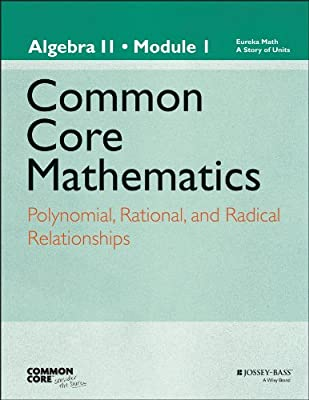 A Story of Functions: Algebra II, Module 1: Polynomial, Rational, and Radical Relationships.pdf
