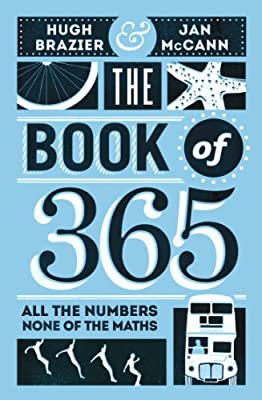 The Book of 365: All of the Numbers, None of the Maths.pdf