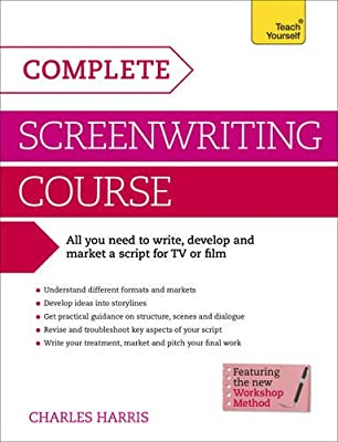 Complete Screenwriting Course: Teach Yourself.pdf