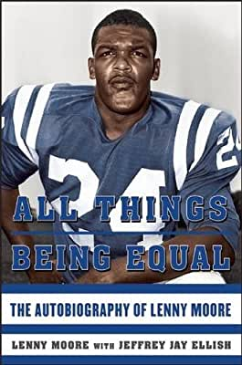 All Things Being Equal: The Autobiography of Lenny Moore.pdf