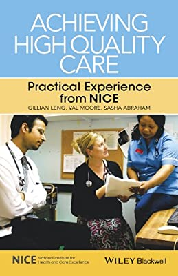 Achieving High Quality Care: Practical Experience from NICE.pdf