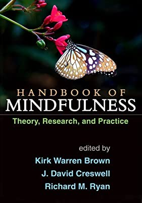 Handbook of Mindfulness: Theory, Research, and Practice.pdf