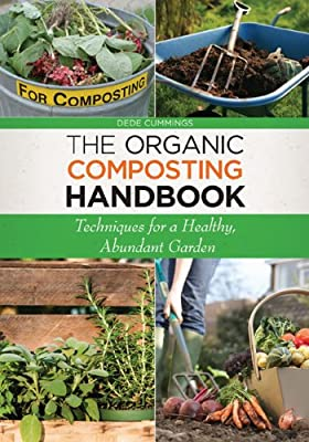 The Organic Composting Handbook: Techniques for a Healthy, Abundant Garden.pdf