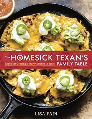 The Homesick Texan's Family Table: Lone Star Cooking from My Kitchen to Yours.pdf