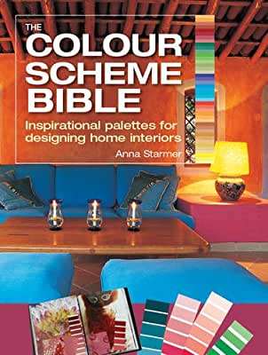 The Colour Scheme Bible: Inspirational Palettes for Designing Home Interiors.pdf
