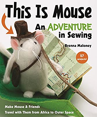 This is Mouse: An Adventure in Sewing.pdf