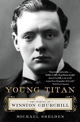 Young Titan: The Making of Winston Churchill.pdf