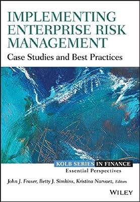 Implementing Enterprise Risk Management: Case Studies And Best Practices.pdf
