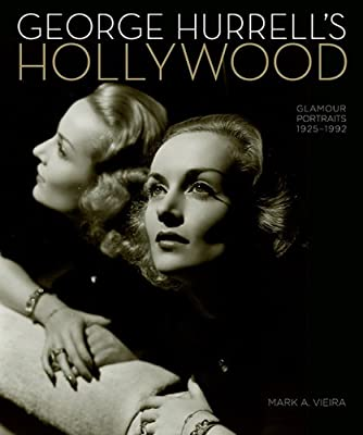 George Hurrell's Hollywood: Glamour Portraits 1925-1992.pdf
