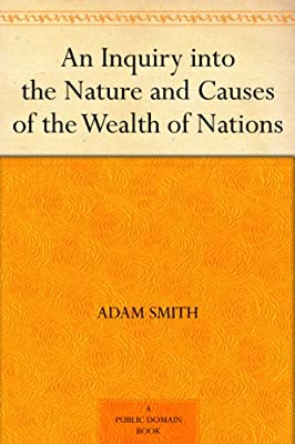 An Inquiry into the Nature and Causes of the Wealth of Nations.pdf