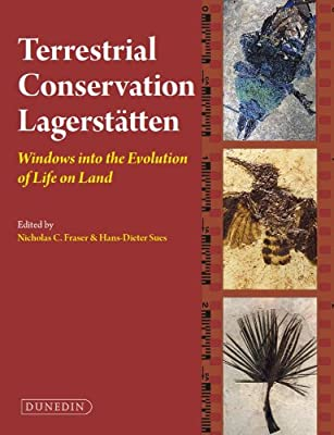 Terrestrial Conservation Lagerstatten: Windows into the Evolution of Life on Land.pdf