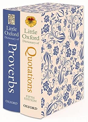 Little Oxford Gift Box: Little Oxford Dictionary of Quotations; Little Oxford Dictionary of Proverbs.pdf