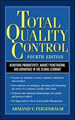 Total Quality Control: Achieving Productivity, Market Penetration, and Advantage in the Global Economy.pdf