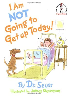I Am Not Going to Get Up Today!.pdf