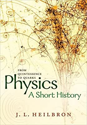 Physics: A Short History from Quintessence to Quarks.pdf