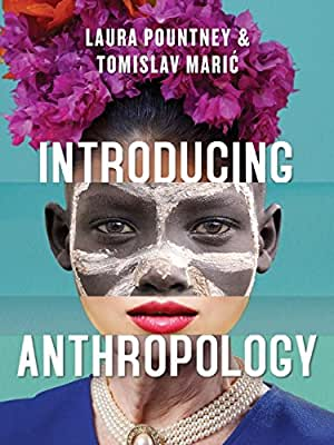 Introducing Anthropology: What Makes Us Human.pdf
