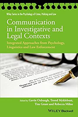 Communication in Investigative and Legal Contexts: Integrated Approaches from Forensic Psychology, Linguistics....pdf