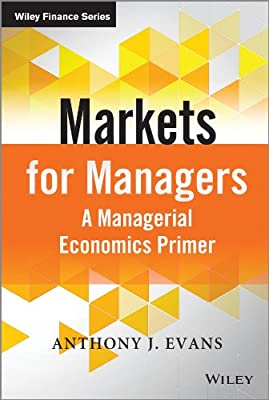 Markets for Managers: A Managerial Economics Primer.pdf